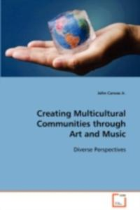 Creating Multicultural Communities Through Art And Music - 2870665357