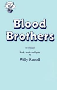 Blood Brothers - 2839875745