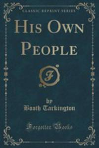 His Own People (Classic Reprint) - 2854825840