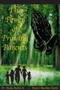 The Power Of Praying Parents - 2871223894
