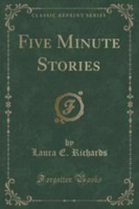 Five Minute Stories (Classic Reprint) - 2854651940
