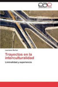 Trayectos En La Interculturalidad - 2870824318