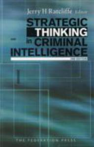 Strategic Thinking In Criminal Intelligence - 2841490787