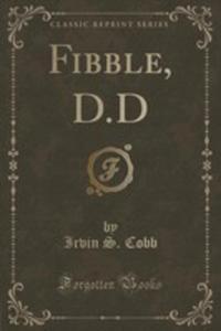 Fibble, D.d (Classic Reprint) - 2854801251