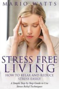 Stress Free Living - 2852939456