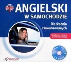 Angielski W Samochodzie. Dla Średnio Zaawan. Cd - 2840188857