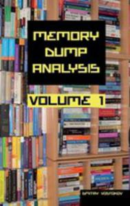 Memory Dump Analysis Anthology Collector's Edition, Volume 1 - 2852943438