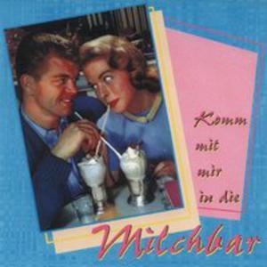 Komm Mit Mir In Die Milch - 2839415632