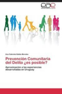 Prevencion Comunitaria Del Delito Es Posible? - 2860382574
