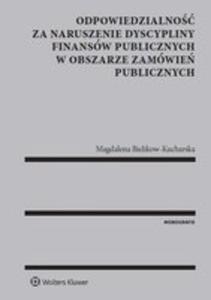 Odpowiedzialność Za Naruszenie Dyscypliny Finansów Publicznych W Obszarze Zamówień...