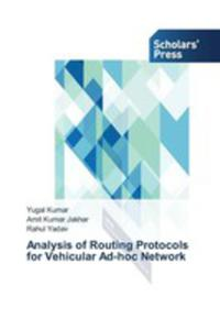 Analysis Of Routing Protocols For Vehicular Ad-hoc Network - 2857269093