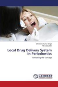 Local Drug Delivery System In Periodontics - 2857256204