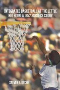 Integrated Basketball At The Little Big Horn - 2849954601