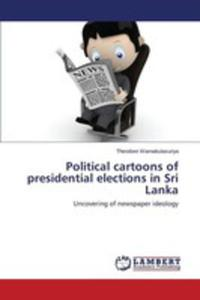Political Cartoons Of Presidential Elections In Sri Lanka - 2857257169