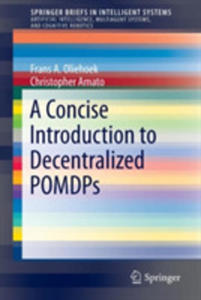 A Concise Introduction To Decentralized Pomdps - 2846047248