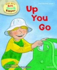 Oxford Reading Tree Read With Biff, Chip, And Kipper: First Stories: Level 1: Up You Go - 2839861868