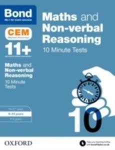 Bond 11+: Maths & Non-verbal Reasoning: Cem 10 Minute Tests - 2840420171