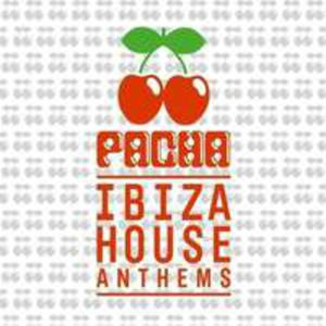 Pacha Ibiza House Anthems - 2839755615