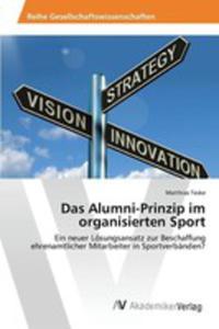 Das Alumni-prinzip Im Organisierten Sport