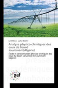 Analyse Physico-chimiques Des Eaux De L'oued Soummam(algerie) - 2857260888