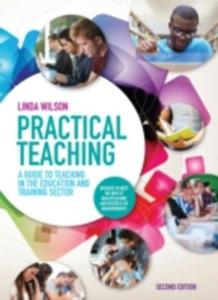 Practical Teaching: A Guide To Teaching In The Education And Training Sector - 2839900741