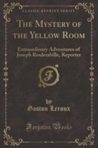The Mystery Of The Yellow Room - 2855751932