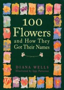 100 Flowers And How They Got Their Names - 2875498802