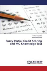 Fuzzy Partial Credit Scoring And Mc Knowledge Test - 2857255930