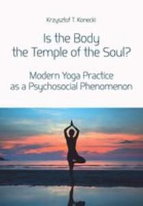 Is The Body The Temple Of The Soul? - Modern Yoga Practice As A Psychosocial Phenomenon - 2844455314