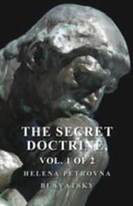 The Secret Doctrine - The Synthesis Of Science, Religion, And Philosophy - Volume I. Cosmogenesis, Section Ii. - 2855750521