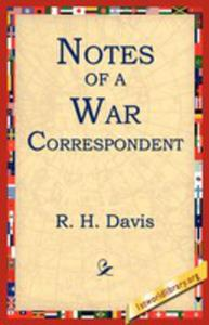 Notes Of A War Correspondent - 2849004918