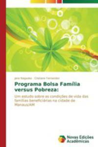Programa Bolsa Familia Versus Pobreza - 2857211199