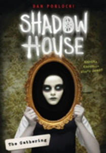 Shadow House: The Gathering - 2843710225