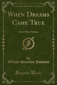 When Dreams Came True - 2855798718