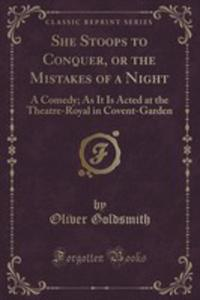 She Stoops To Conquer, Or The Mistakes Of A Night - 2855687342