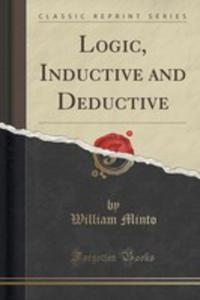 Logic, Inductive And Deductive (Classic Reprint) - 2853062550