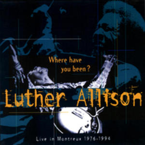 Live In Montreux 1976-1994 (Where Have You Been) - 2839226083