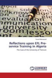 Reflections Upon Efl Pre-service Training In Algeria - 2857256141