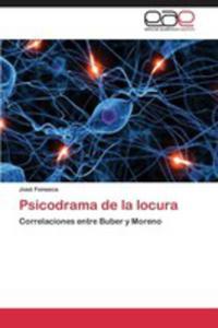 Psicodrama De La Locura - 2870828297