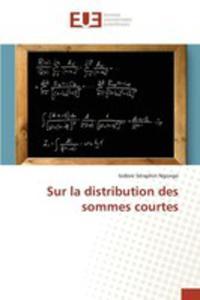 Sur La Distribution Des Sommes Courtes - 2857262514
