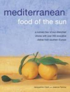Mediterranean: Food Of The Sun - 2843685396
