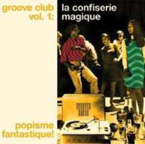 Groove Club 1: La Confise - 2839404030