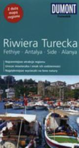 Riwiera Turecka. Fethiye, Antalya, Side, Alanya. Przewodnik Dumont Z Mapą - 2839285168