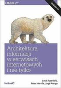 Architektura Informacji W Serwisach Internetowych I Nie Tylko. - 2848638871