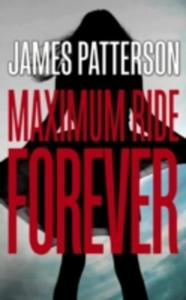 Maximum Ride: Forever - 2840157642