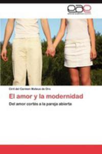 El Amor Y La Modernidad - 2857133505