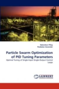 Particle Swarm Optimization Of Pid Tuning Parameters - 2857078440