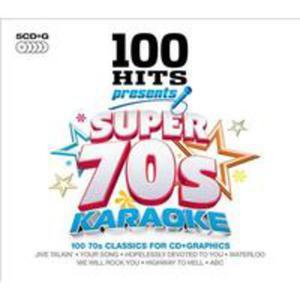 100 Hits Presents - Super 70s Karaoke / R�ni Wykonawcy (Uk) - 2840050890