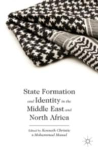 State Formation And Identity In The Middle East And North Africa - 2849508239