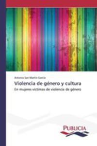 Violencia De Género Y Cultura - 2857258145